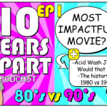 Episode 01 of the 10 Years Apart Podcast