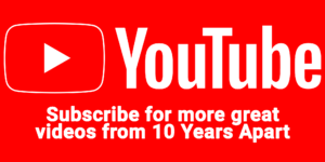 Subscribe to the 10 Years Apart Podcast on youTube